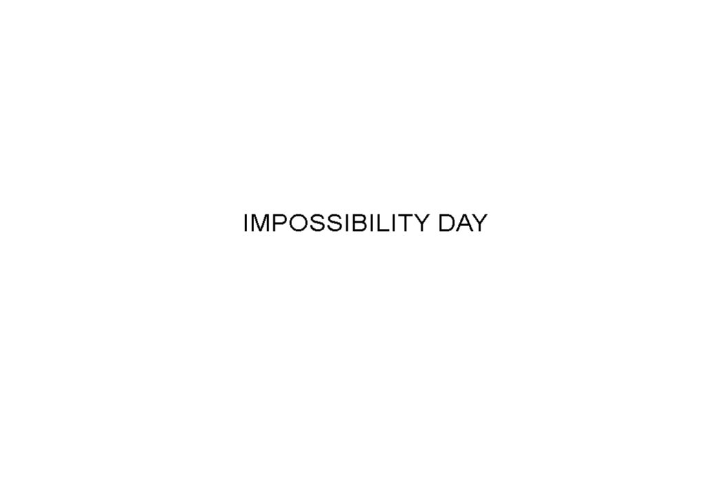 impossibility day